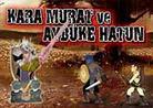 Kara Murat ve Aybüke Hatun Oyunu